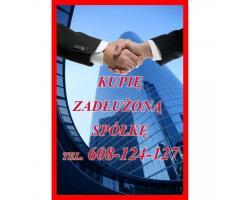 Kupujemy Zadłużone Spółki Celem ich rozwoju i kontynuowania działalności